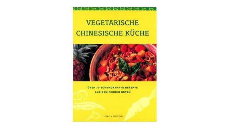 Vegetarische chinesische Küche